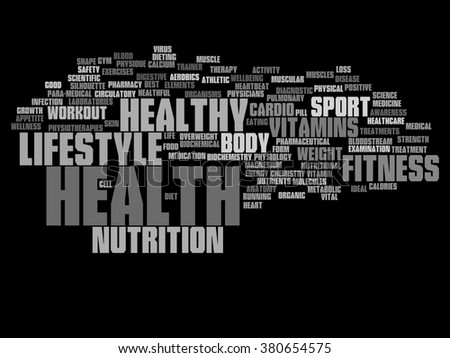 Concept abstract health diet or sport word cloud or wordcloud isolated on background for health, nutrition, diet, wellness, body, energy, medical, fitness, medical, gym, medicine, sport, heart science