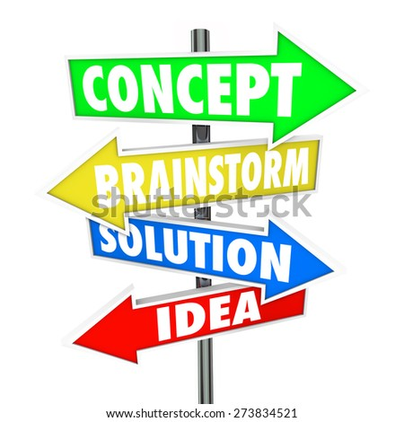 Concept, Brainstorm, Solution and Idea words on arrow signs pointing you to innovation and creativity - stock photo