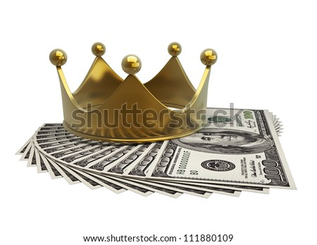 concept golden crown and dollars  isolated on white background High resolution 3d