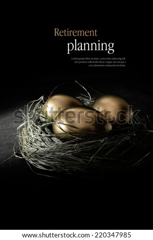 Concept image for retirement planning. Creatively lit golden goose eggs in a real birds nest representing client investments. Copy space. - stock photo