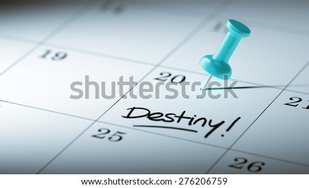 Concept image of a Calendar with a blue push pin. Closeup shot of a thumbtack attached. The words Destiny written on a white notebook to remind you an important appointment. - stock photo