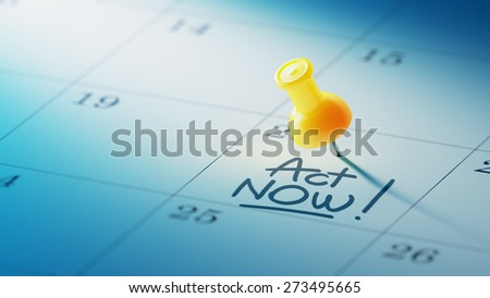 Concept image of a Calendar with a yellow push pin. Closeup shot of a thumbtack attached. The words Act Now written on a white notebook to remind you an important appointment. - stock photo