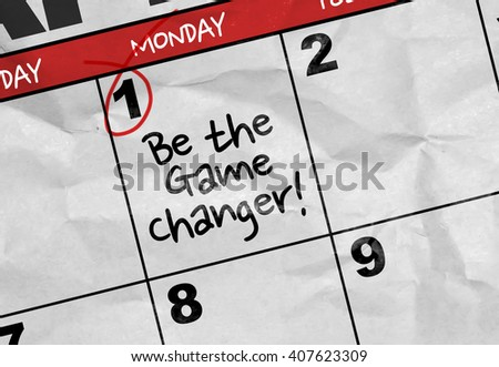 Concept image of a Calendar with the text: Be the Game Changer - stock photo