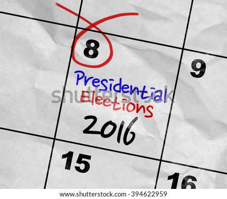 Concept image of a Calendar with the text: Presidential Elections 2016 - stock photo