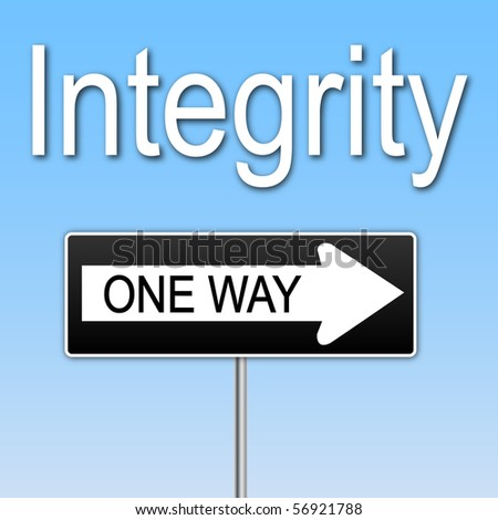 "Concept image of ""Integrity"" with a one way sign. - stock photo"