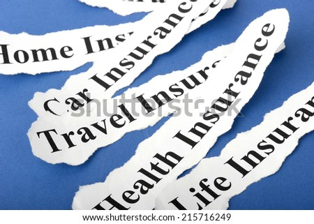 concept Insurance Policy, Life; Health, car, travel, home with blue background - stock photo