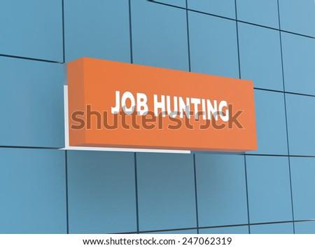 Concept JOB HUNTING - stock photo