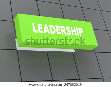 Concept LEADERSHIP - stock photo