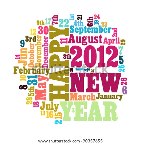 Concept of 2012 happy new year theme in word cloud design - stock photo