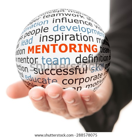 Concept of mentoring. Transparent ball with inscription mentoring in a hand. - stock photo