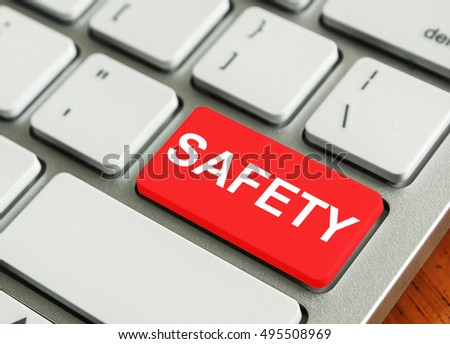 concept of Modern Keyboard. Metallic Keyboard with the words SAFETY