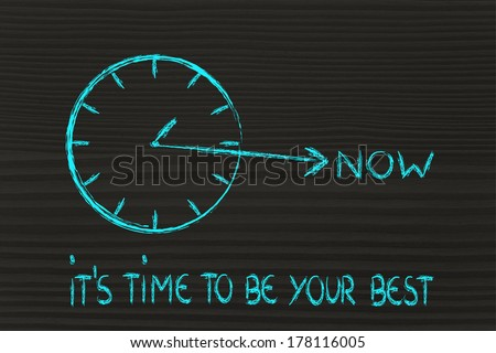 concept of not wasting time, be your best - stock photo