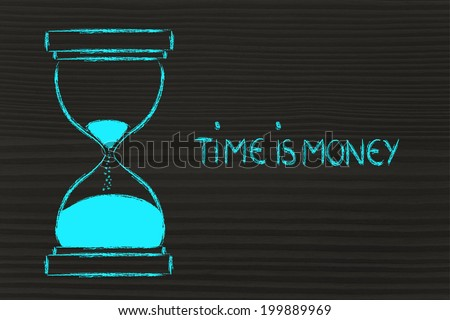 concept of not wasting time: time is money, hourglass time - stock photo