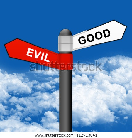 Concept of Selection, Street Sign With Red Plate Pointing to Evil and White Plate Pointing to Good in Blue Sky Background - stock photo