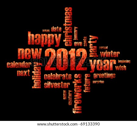 Concept of 2012 year theme (word cloud on black background)