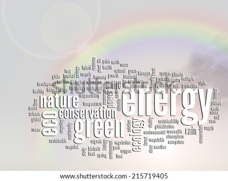 Concept or conceptual abstract green ecology and conservation word cloud text, rainbow sun background, metaphor to environment, recycle, earth, alternative, protection, energy, eco friendly or bio
