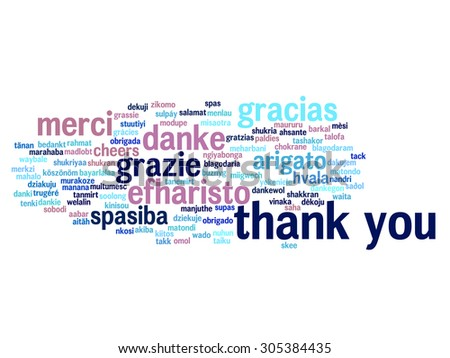 Concept or conceptual abstract thank you word cloud in different languages or multilingual for education or thanksgiving day, metaphor to appreciation, multicultural, friendship, tourism travel - stock photo