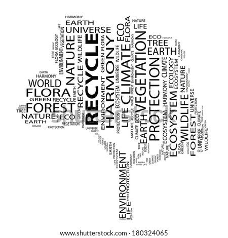 Concept or conceptual black text word cloud as tree isolated on white background, metaphor to nature, ecology, green, energy, natural, life, world or global, protect, environmental or recycling - stock photo