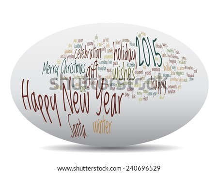 Concept or conceptual Happy New Year 2015 Christmas abstract holiday text word cloud isolated on background, metaphor to happy, celebrate, eve, festive, future, joy, december, wish, jolly Santa