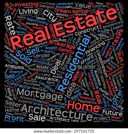 Concept or conceptual real estate or housing text word cloud tagcloud isolated on black background, metaphor to investment, family, home, building, sale, residential, property, construction business