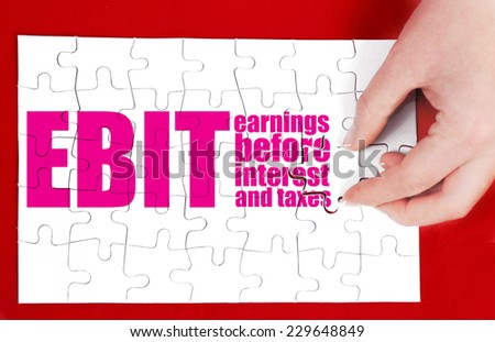 Concept photo of earnings before interest and taxes - EBIT - stock photo