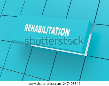 Concept REHABILITATION - stock photo