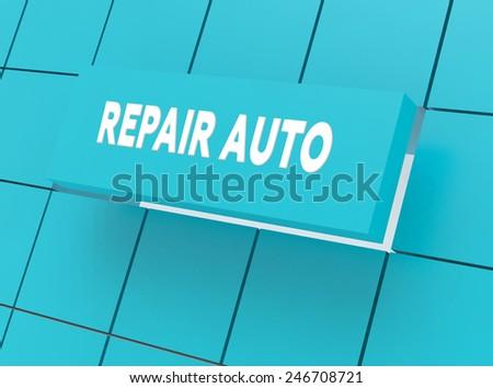 Concept REPAIR AUTO - stock photo