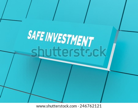 Concept SAFE INVESTMENT - stock photo
