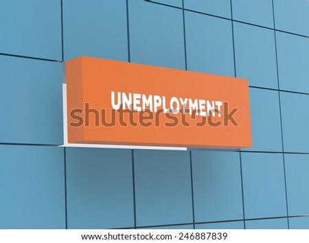 Concept UNEMPLOYMENT - stock photo