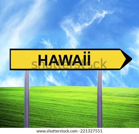 Conceptual arrow sign against beautiful landscape with text - HAWAII - stock photo