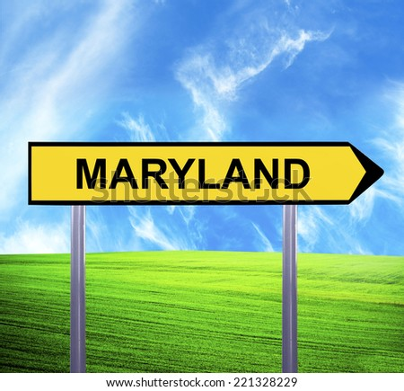Conceptual arrow sign against beautiful landscape with text - MARYLAND - stock photo