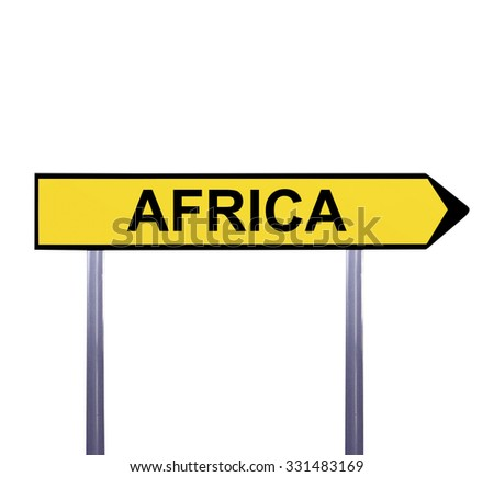 Conceptual arrow sign isolated on white - AFRICA - stock photo