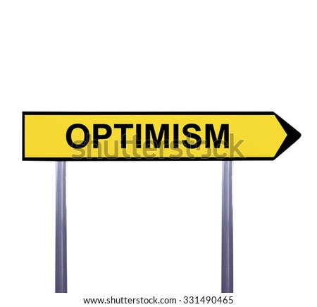Conceptual arrow sign isolated on white - OPTIMISM - stock photo