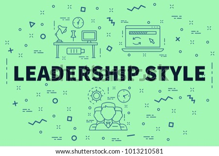 Conceptual business illustration with the words leadership style