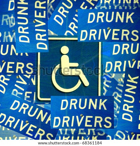 conceptual collage of drunk drivers signs surrounding handicap placard