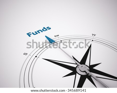 Conceptual 3D render image with a frameless Compass focus on the word Funds - stock photo