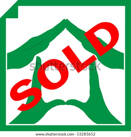 Conceptual illustration of a house symbol made from hands with sign SOLD overlayed on it - stock photo