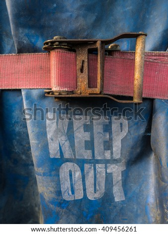 Conceptual Image Of A Keep Out Sign On At A Construction Site - stock photo