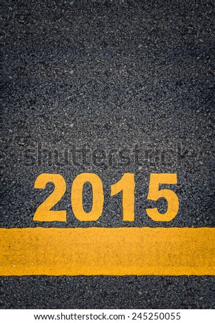 Conceptual Image Of Year 2015 As Yellow Asphalt Road Markings With Single Line And Copy Space - stock photo