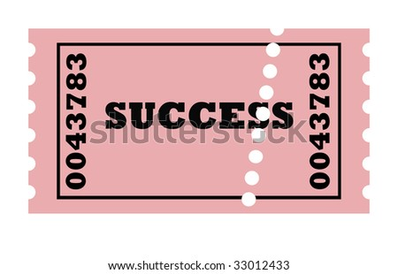Conceptual perforated ticket to success, isolated on white background.