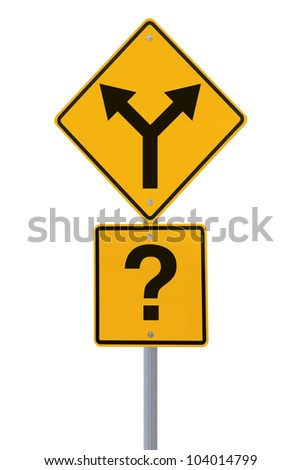 Conceptual road sign on choices or decision making (isolated on white) - stock photo