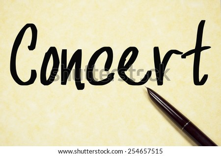 concert word write on paper  - stock photo