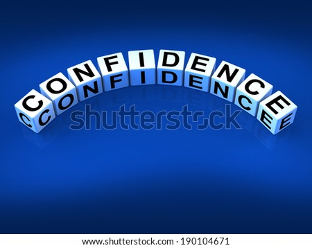 Confidence Dice Meaning Believe In Yourself And Certainty - stock photo