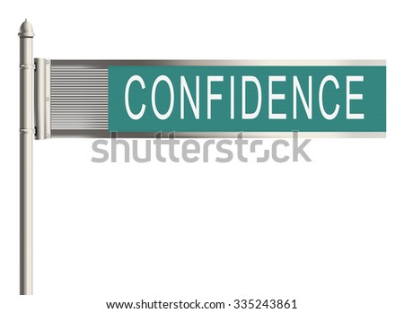 Confidence. Road sign on the white background. Raster illustration. - stock photo