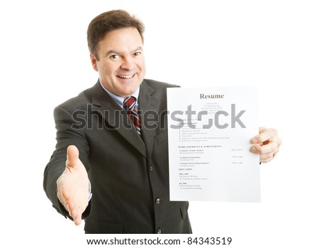 Confident businessman, ready with his resume, a smile, and a handshake.  Isolated on white.  (info on resume is all made up, and totally generic) - stock photo