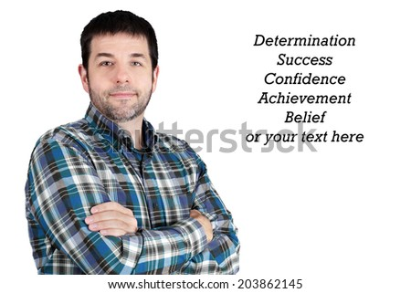 Confident friendly middle-aged man, ordinary guy on white with relating words  - stock photo