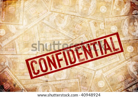 confidential information with loads of money involved. NDA. non disclosure agreement. - stock photo
