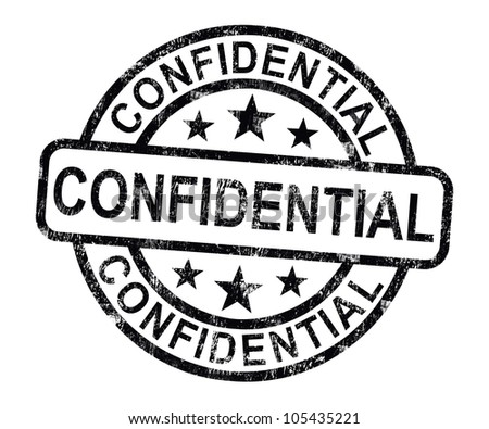 Confidential Stamp Showing Private Correspondence Or Documents - stock photo