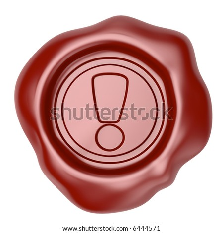 Confirmed. Wax seal with exclamation symbol - stock photo