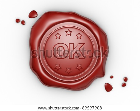 Confirmed. Wax seal with OKtext. 3d render illustration - stock photo